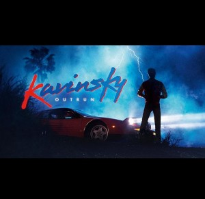 Kavinsky - Out run